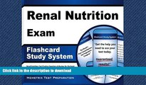 PDF ONLINE Renal Nutrition Exam Flashcard Study System: Renal Nutrition Test Practice Questions