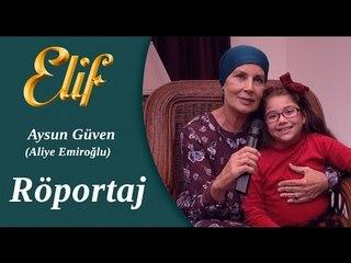Elif Dizisi - Aliye / Aysun Güven Röportaj ᴴᴰ