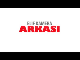 Elif Dizisi - Kamera Arkası (271.Bölüm)