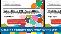 ~-~-~-oo~~ eBook Managing For Happiness: Games, Tools, And Practices To Motivate Any Team