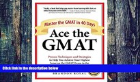 Price Ace the GMAT: Master the GMAT in 40 Days Brandon Royal On Audio