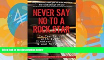 Price Never Say No To A Rock Star: In the Studio with Dylan, Sinatra, Jagger and More... Glenn