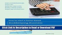 Read How to Start a Home-based Bookkeeping Business (Home-Based Business Series) Free Books