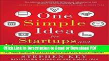 Read One Simple Idea for Startups and Entrepreneurs:  Live Your Dreams and Create Your Own
