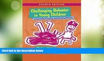 Best Price Challenging Behavior in Young Children: Understanding, Preventing and Responding
