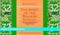 Price The Spirit of the Waldorf School: Lectures Surrounding the Founding of the First Waldorf