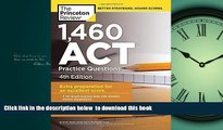 Best Price Princeton Review 1,460 ACT Practice Questions, 4th Edition (College Test Preparation)