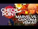 Marvel vs. Capcom 4, multiplayer de Mass Effect Andromeda e The Last Guardian - Checkpoint!