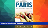 READ BOOK  Eating   Drinking in Paris: French Menu Translator and Restaurant Guide (7th edition)