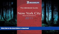 READ  Michelin Guide New York City 2011: Restaurants   Hotels (Michelin Guide/Michelin) FULL