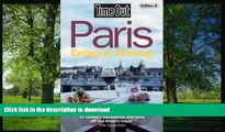 READ BOOK  Time Out Paris Eating and Drinking (Time Out Guides) FULL ONLINE