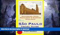 FAVORITE BOOK  Sao Paulo Travel Guide: Sightseeing, Hotel, Restaurant   Shopping Highlights by