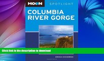 READ  Moon Spotlight Columbia River Gorge FULL ONLINE