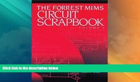 Best Price Mims Circuit Scrapbook V.I.: 1 Forrest Mims For Kindle