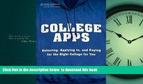 Pre Order College Apps: Selecting, Applying to, and Paying for the Right College for You Trish
