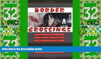 Best Price Border Crossings: Cultural Workers and the Politics of Education Henry A. Giroux PDF