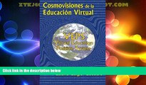 Price Cosmovisiones de la educacion virtual: VEPS: Virtual Education Position System (Spanish