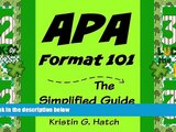 Best Price APA Format 101: The Simplified Guide to APA Format For Beginners: (apa format, apa 6th