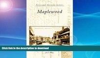 READ  Maplewood   (NJ)  (Postcard History Series)  BOOK ONLINE