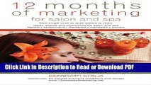 Read 12 Months of Marketing for Salon and Spa: Ideas, Events and Promotions for Salon and Spa Free