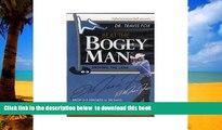 Audiobook BEAT THE BOGEY MAN (DR. TRAVIS FOX) 8 DISC BOXED SET (Beat The Bogey Man, 8 Disc Boxed
