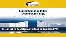Read Sustainable Venturing: Entrepreneurial Opportunity in the Transition to a Sustainable Economy