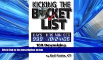 READ THE NEW BOOK Kicking the Bucket List: 100 Downsizing   Organizing Things to Do Before You Die