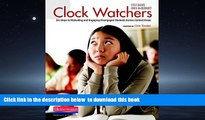 Pre Order Clock Watchers: Six Steps to Motivating and Engaging Disengaged Students Across Content