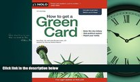 READ THE NEW BOOK How to Get a Green Card Ilona Bray [DOWNLOAD] ONLINE