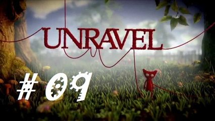 UNRAVEL : Soleil d'hiver   Episode 09 - Let's Play FR