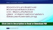 Read Kommunikative Kompetenzen im Berufsfeld der internationalen Steuerberatung: Möglichkeiten