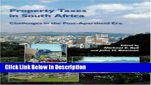 [PDF] Property Taxes in South Africa: Challenges in the Post-Apartheid Era [Download] Online