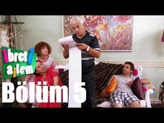 İbret-i Ailem 5. Bölüm