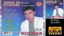 Mile Kitic i Juzni Vetar - Hej zivote, hej sudbino  1986
