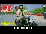 Pakeeza | 1:13:7 Ek Tera Saath | Ssharad Malhotra & Melanie Nazareth | KK, Swati Sharma & Ali Aslam