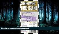 FAVORIT BOOK Streetwise Long Island Map - Laminated Regional Road Map of Long Island, New York