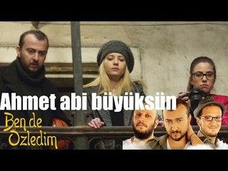 Ben De Özledim - Ahmet Abi Büyüksün