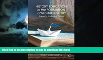 Pre Order History Education in the Formation of Social Identity: Toward a Culture of Peace K.