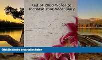 Online Nicholas Kuvaas List of 2000 Words to Increase Your Vocabulary Full Book Download