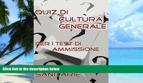 Best Price Test Professioni Sanitarie - Quiz di Cultura Generale (Italian Edition) Bondtest PDF
