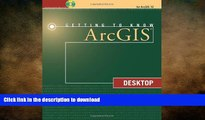 FAVORIT BOOK Getting to Know ArcGIS Desktop READ EBOOK