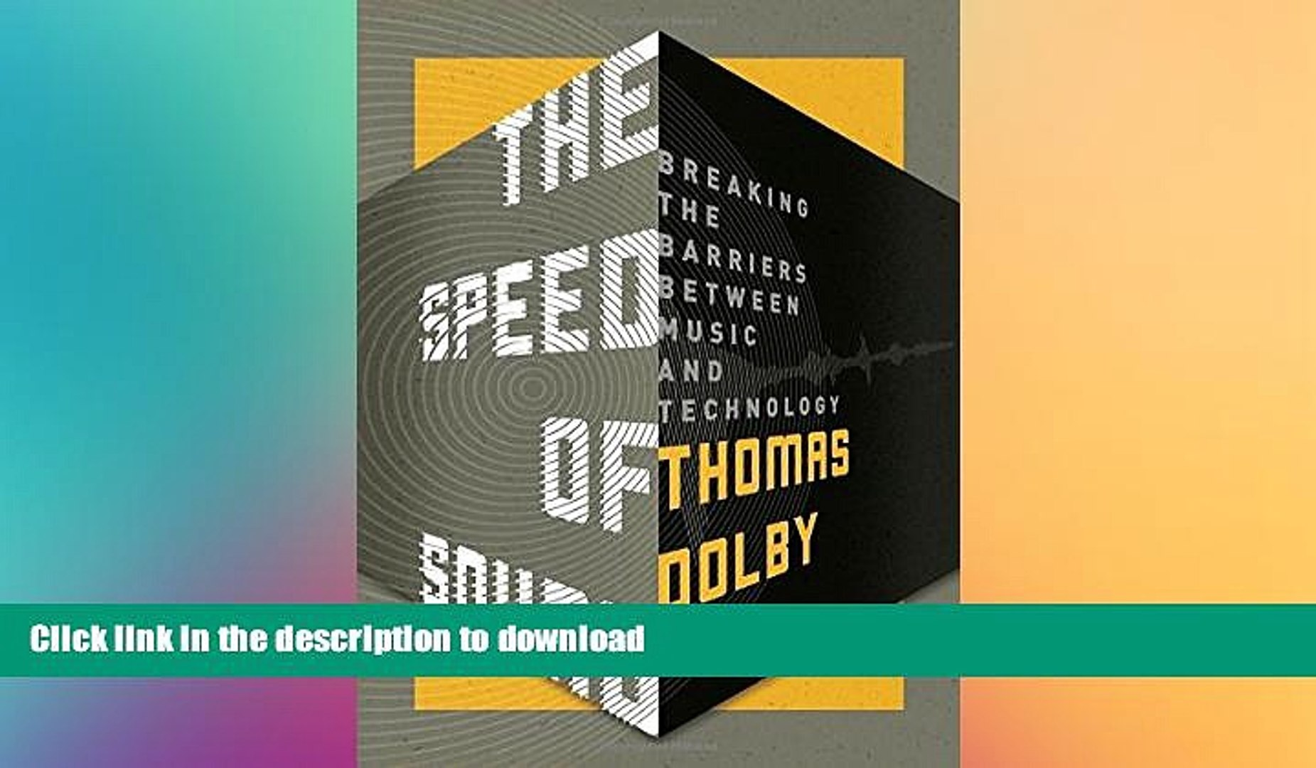 FAVORITE BOOK  The Speed of Sound: Breaking the Barriers Between Music and Technology: A Memoir