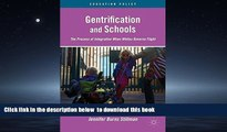 Buy NOW J. Stillman Gentrification and Schools: The Process of Integration When Whites Reverse