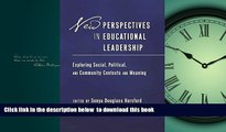 Buy NOW  New Perspectives in Educational Leadership: Exploring Social, Political, and Community