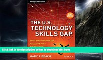 Pre Order The U.S. Technology Skills Gap, + Website: What Every Technology Executive Must Know to
