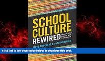 Best Price Steve Gruenert School Culture Rewired: How to Define, Assess, and Transform It Epub