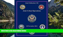 Online Joint Chiefs of Staff Joint Urban Operations (Joint Publication 3-06) Audiobook Download
