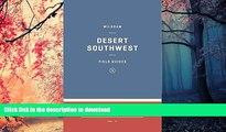 READ PDF Wildsam Field Guides: The Southwest (Wildsam Field Guides: American Road Trip) PREMIUM