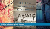 FAVORIT BOOK Heirs to Forgotten Kingdoms: Journeys Into the Disappearing Religions of the Middle