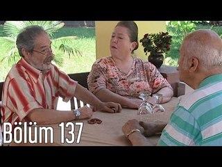 En Son Babalar Duyar 137. Bölüm